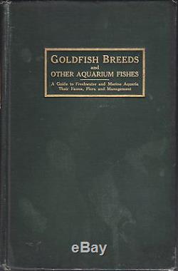 Antique Aquarium Rare Book Goldfish Breeds & Other Aquarium Fishes Century Old