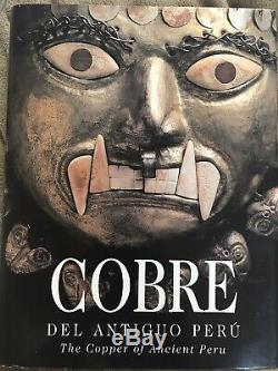 COBRE The Copper of Ancient Peru, RARE Precolumbian Book. 596 Pgs $350 on Amazon