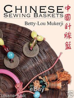 From Betty-Lou's Collection Antique RARE Chinese Sewing Basket pg176 PLUS BOOK