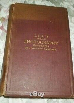 LEA'S A MANUAL OF PHOTOGRAPHY M. Carey Lea (Matthew) 1871 RARE ANTIQUE BOOK