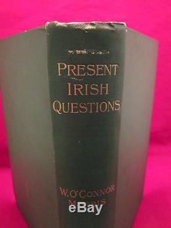 PRESENT IRISH QUESTIONS Morris 1901 RARE 1st Edition IRELAND History ANTIQUE