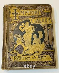 RARE! 1890 Antique Book The IMPERIAL GALAXY POETRY and ART Gilded, Illustrate