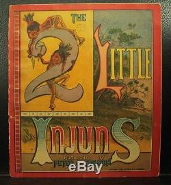 Rare antique old Children's book The 2 Little Injuns 1883