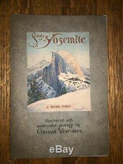 Songs Of Yosemite Harold Symmes Gunnar Widforss Rare Antique Book 1923